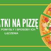 dodatki na pizzę baner